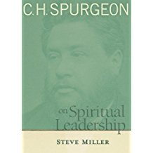 C.H. Spurgeon: On Spiritual Leadership